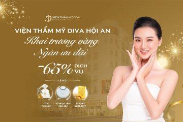 Viện thẩm mỹ DIVA khai trương chi nhánh mới tại Hội An, Quảng Nam